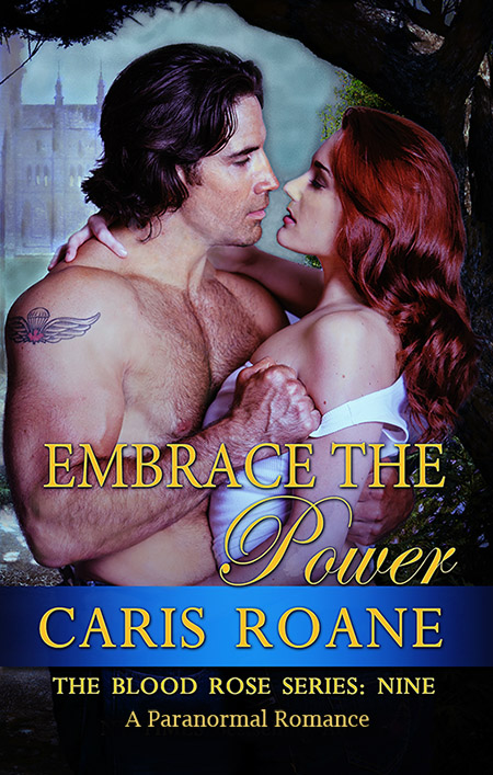 Embrace the Power - Caris Roane Paranormal Romance Author